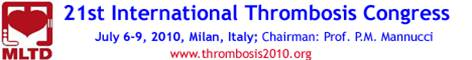21st International Congress on Thrombosis 2010